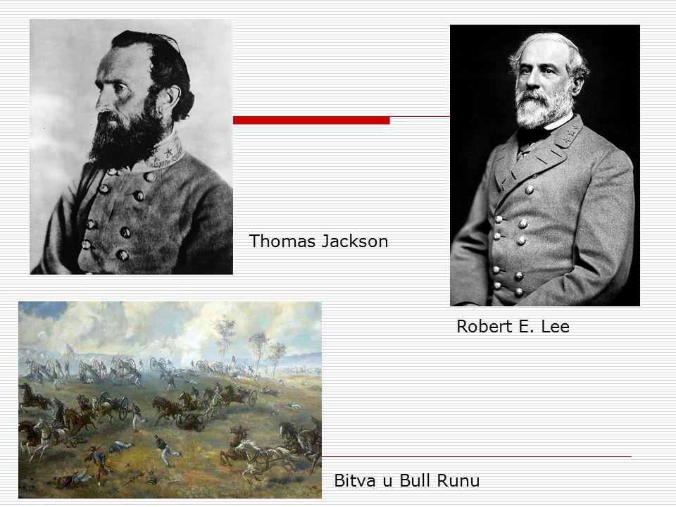 Thomas Jackson Robert E. Lee Bitva u Bull Runu