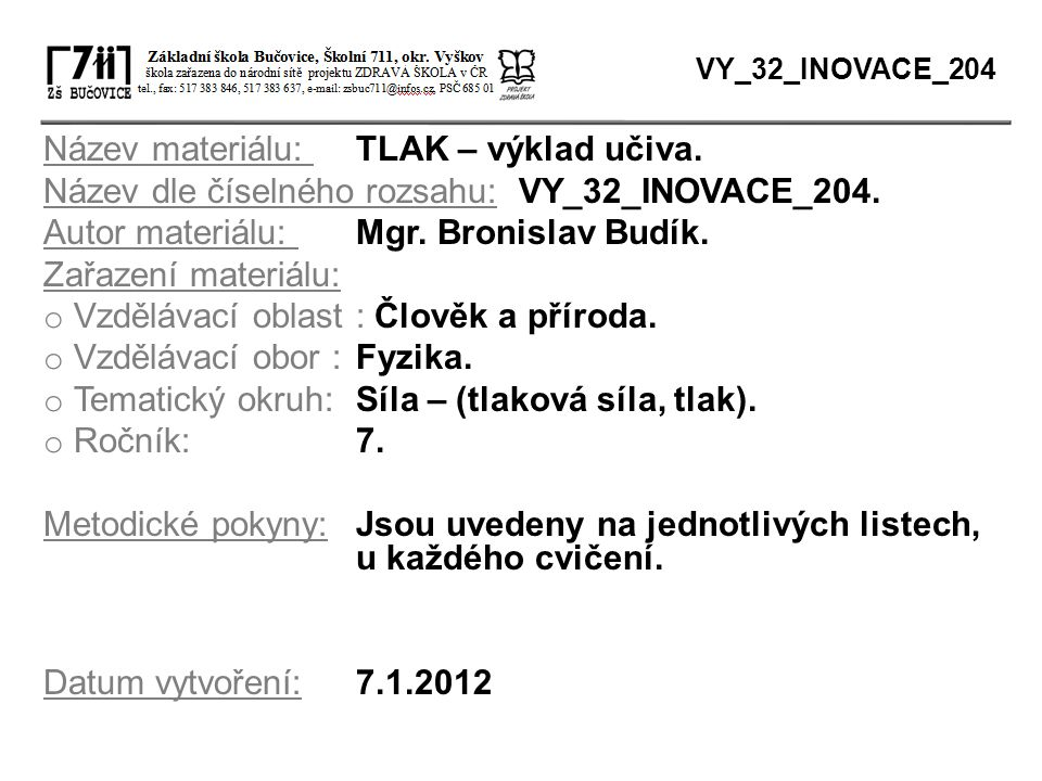 Název materiálu: TLAK – výklad učiva.