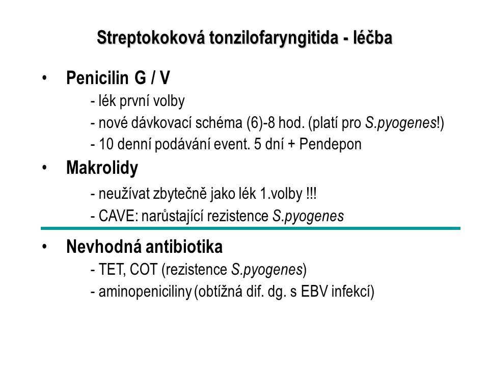 Streptokoková tonzilofaryngitida - léčba