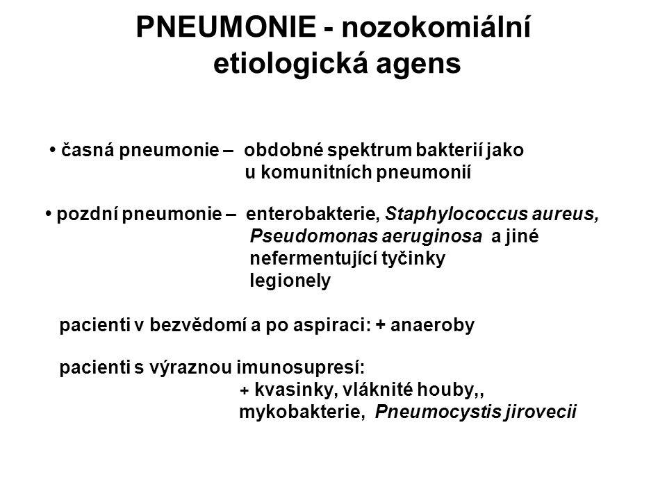PNEUMONIE - nozokomiální etiologická agens