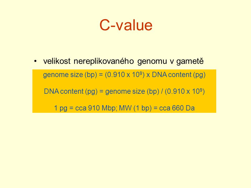 C-value velikost nereplikovaného genomu v gametě