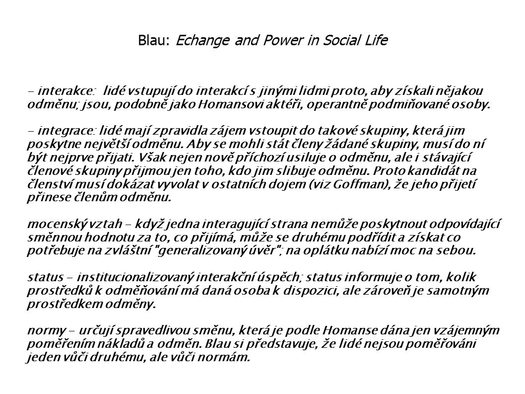 Blau: Echange and Power in Social Life