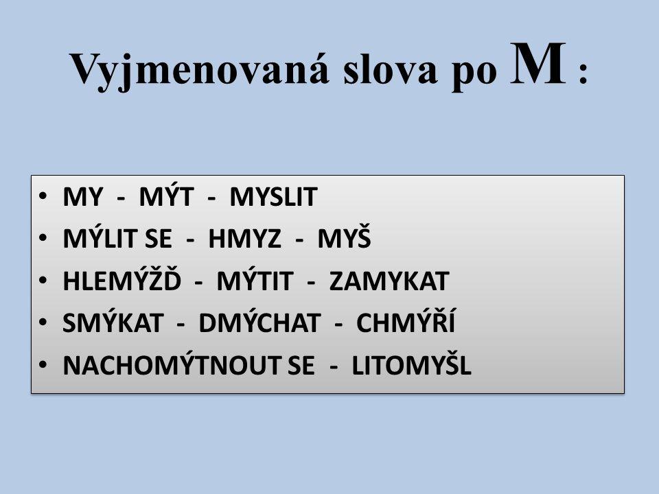 Vyjmenovaná slova po M :