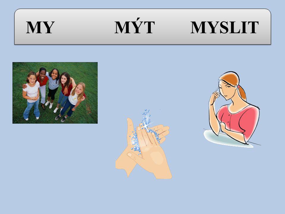 MY MÝT MYSLIT