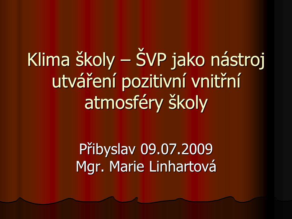 Přibyslav 09.07.2009 Mgr. Marie Linhartová
