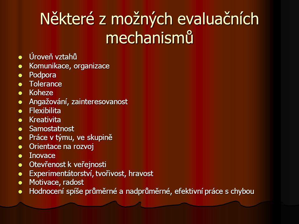 Některé z možných evaluačních mechanismů