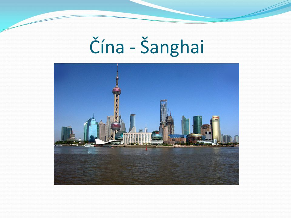 Čína - Šanghai
