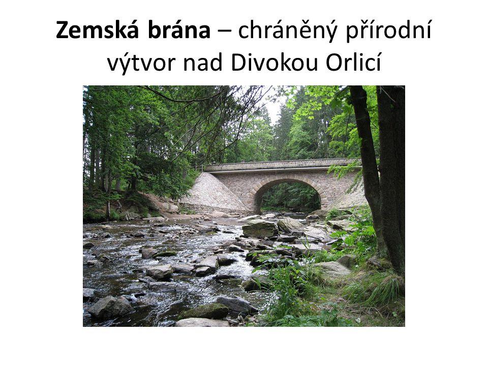 Zemská brána – chráněný přírodní výtvor nad Divokou Orlicí