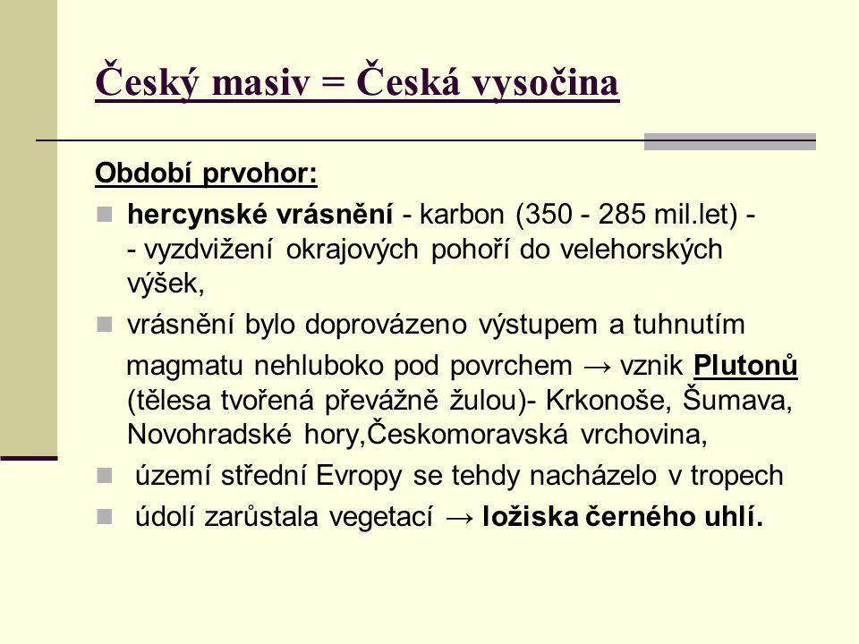 Český masiv = Česká vysočina