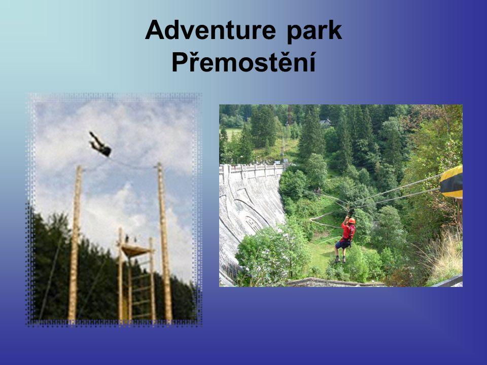 Adventure park Přemostění