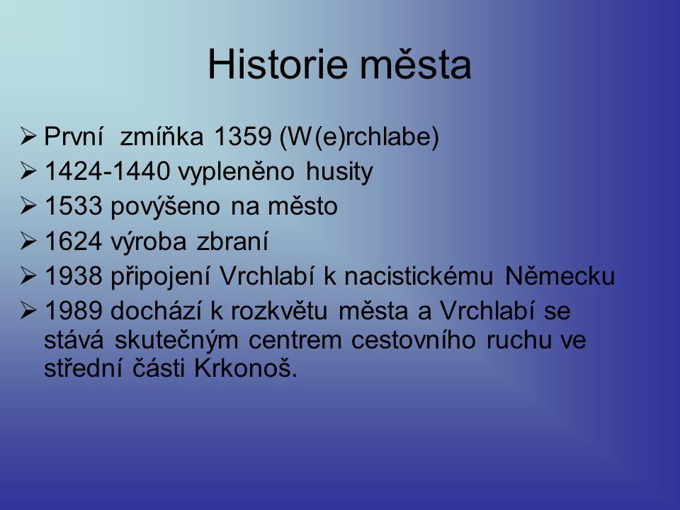Historie města První zmíňka 1359 (W(e)rchlabe)