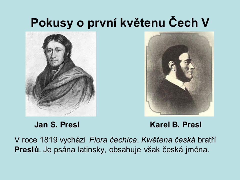 Pokusy o první květenu Čech V