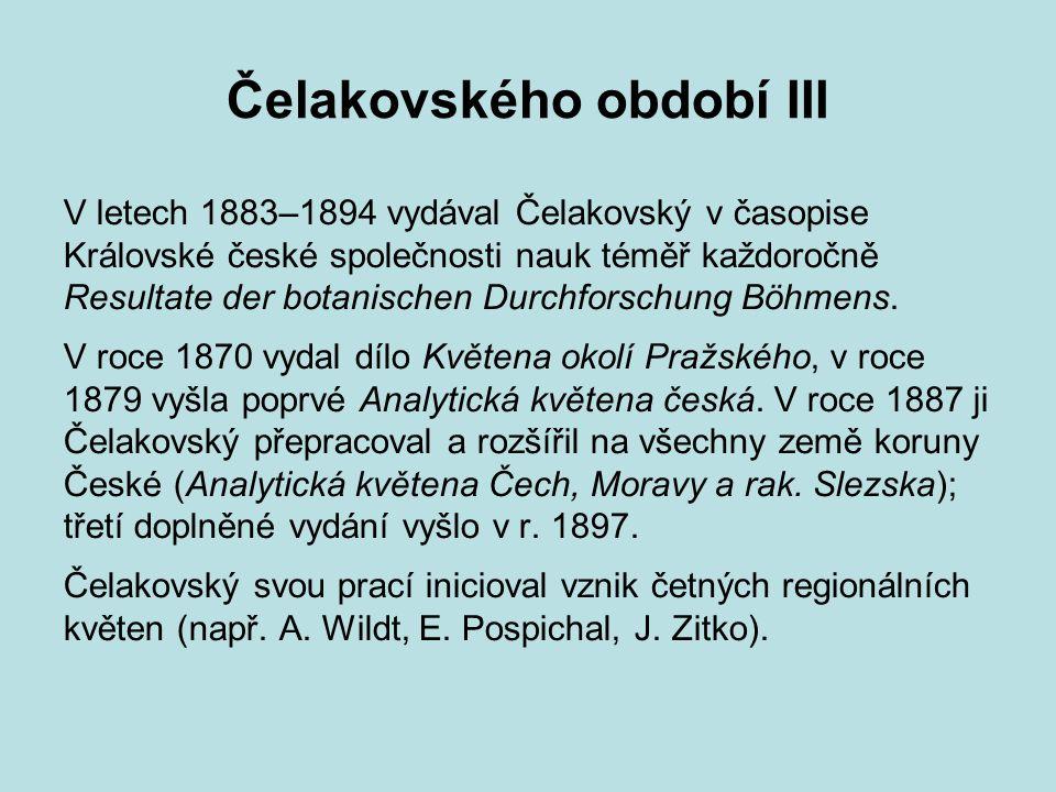 Čelakovského období III