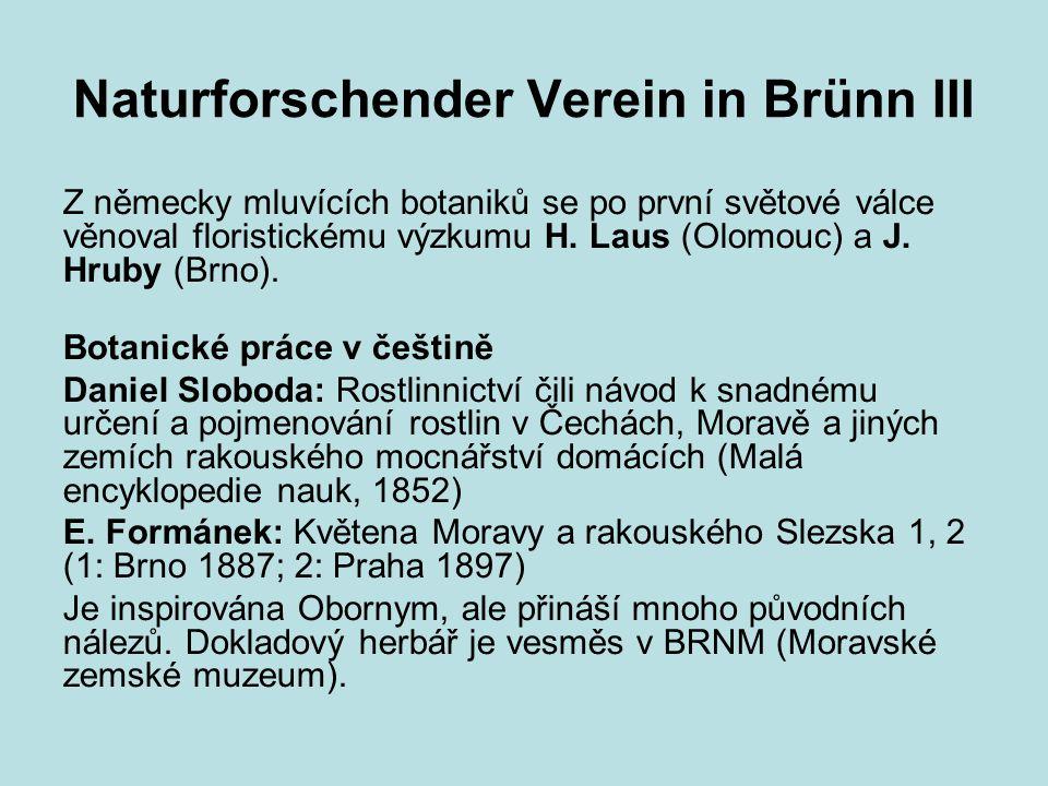 Naturforschender Verein in Brünn III