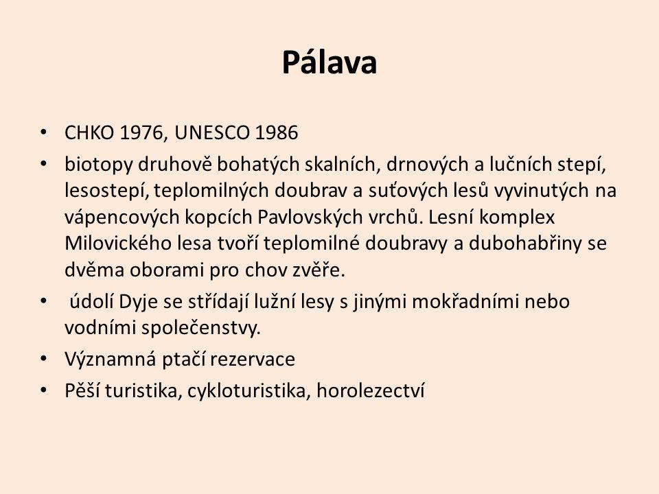 Pálava CHKO 1976, UNESCO 1986.