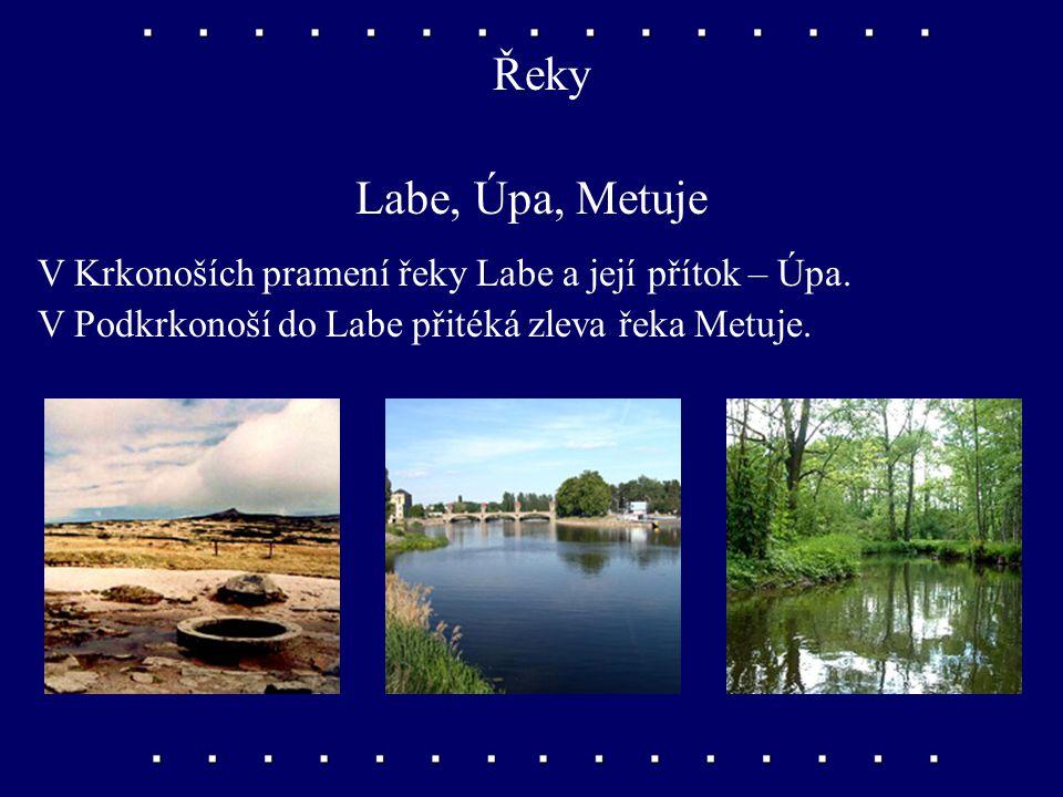 Řeky Labe, Úpa, Metuje. V Krkonoších pramení řeky Labe a její přítok – Úpa.