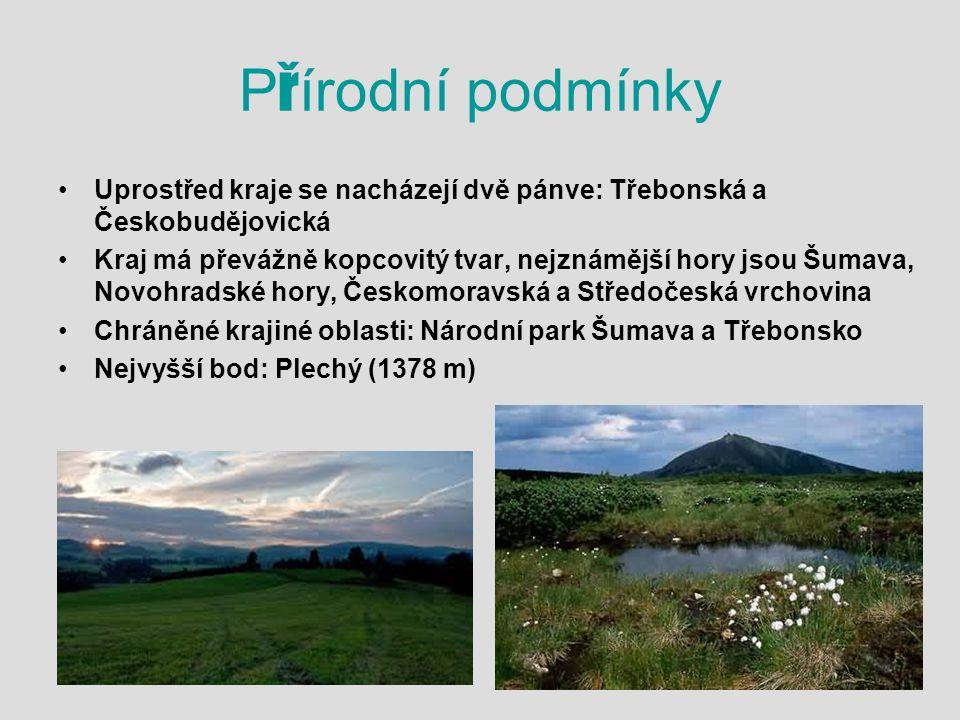 Přírodní podmínky Uprostřed kraje se nacházejí dvě pánve: Třebonská a Českobudějovická.