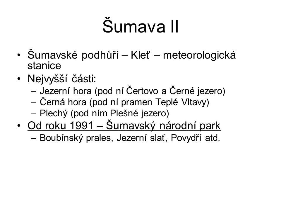 Šumava II Šumavské podhůří – Kleť – meteorologická stanice