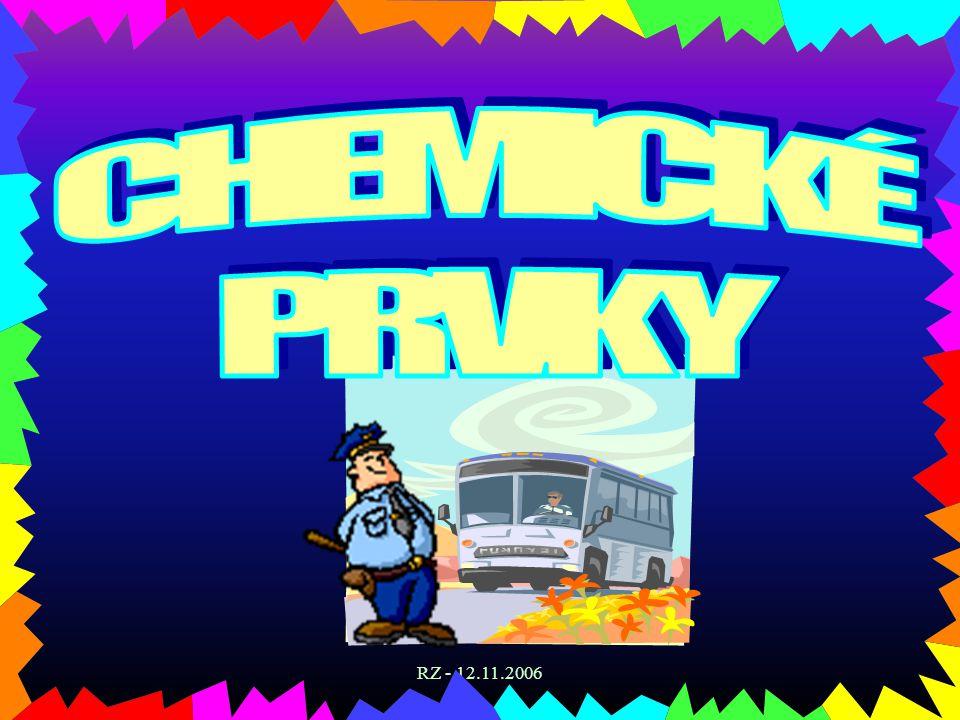 CHEMICKÉ PRVKY RZ - 12.11.2006