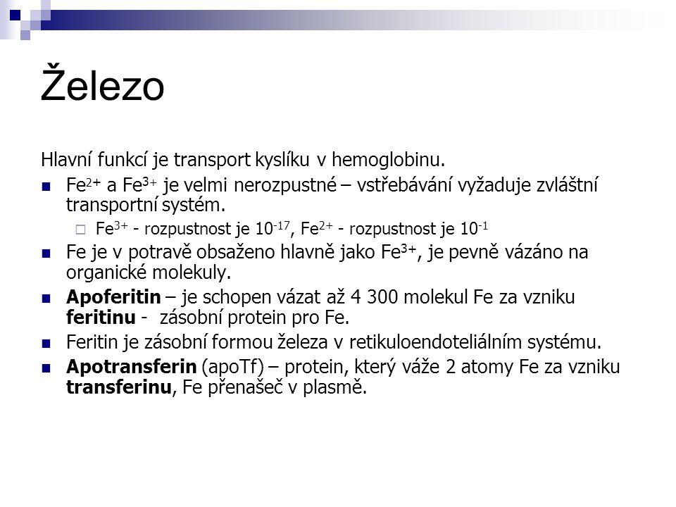 Železo Hlavní funkcí je transport kyslíku v hemoglobinu.