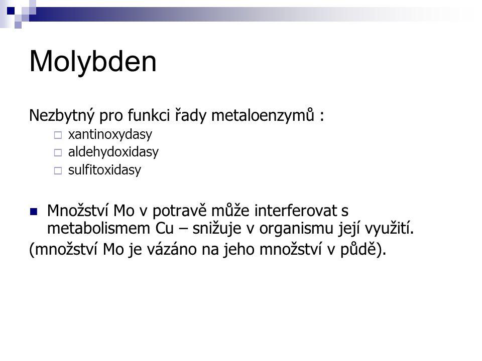 Molybden Nezbytný pro funkci řady metaloenzymů :