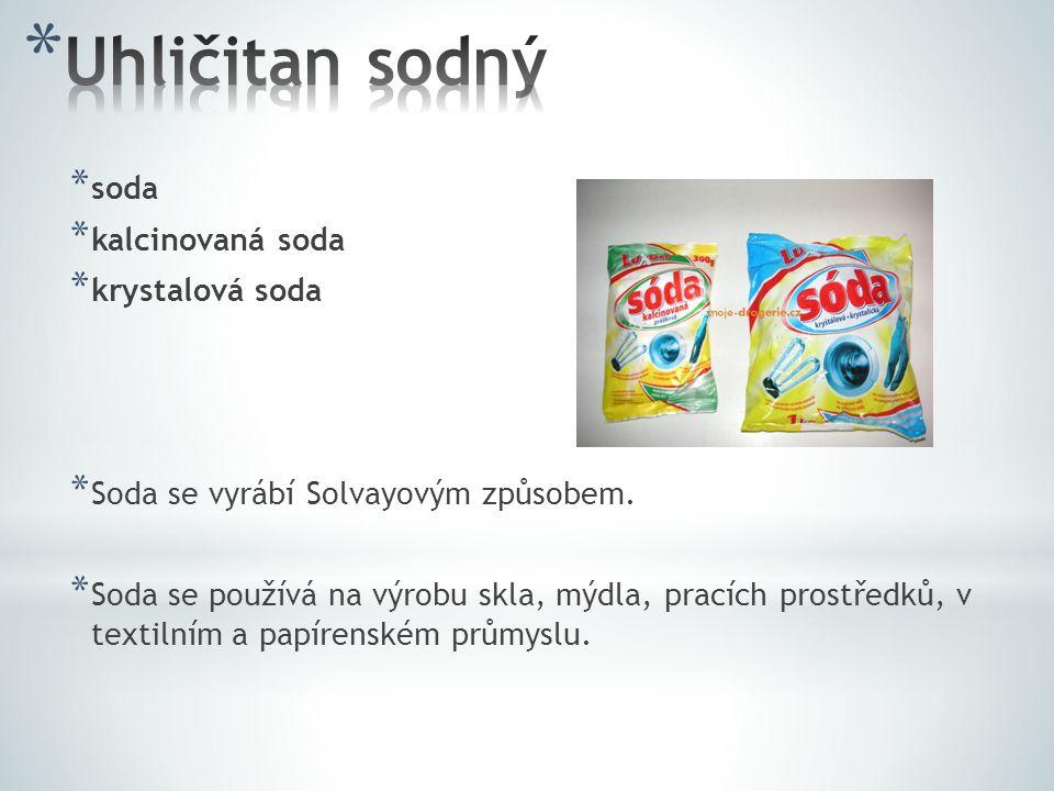 Uhličitan sodný soda kalcinovaná soda krystalová soda