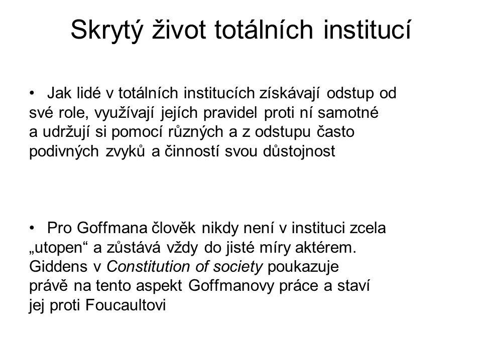 Skrytý život totálních institucí