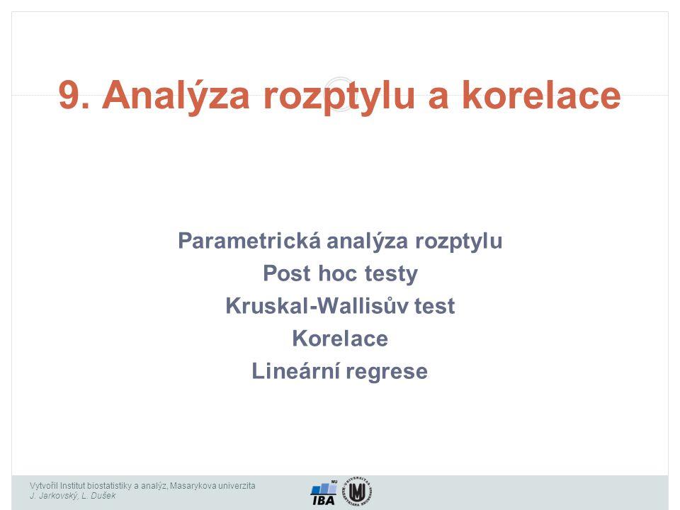 9. Analýza rozptylu a korelace
