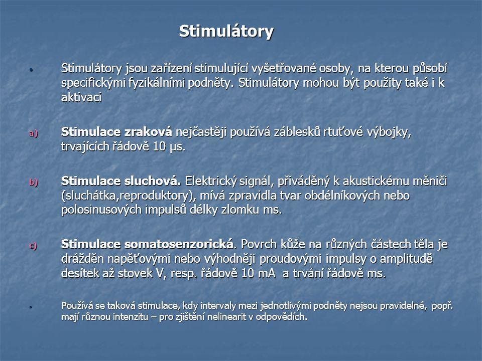 Stimulátory