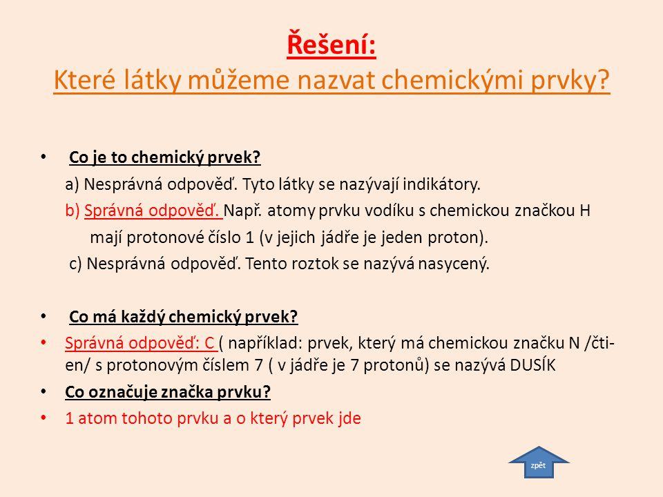Řešení: Které látky můžeme nazvat chemickými prvky