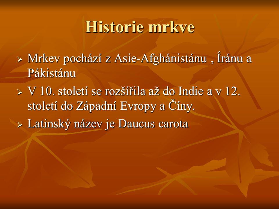 Historie mrkve Mrkev pochází z Asie-Afghánistánu , Íránu a Pákistánu