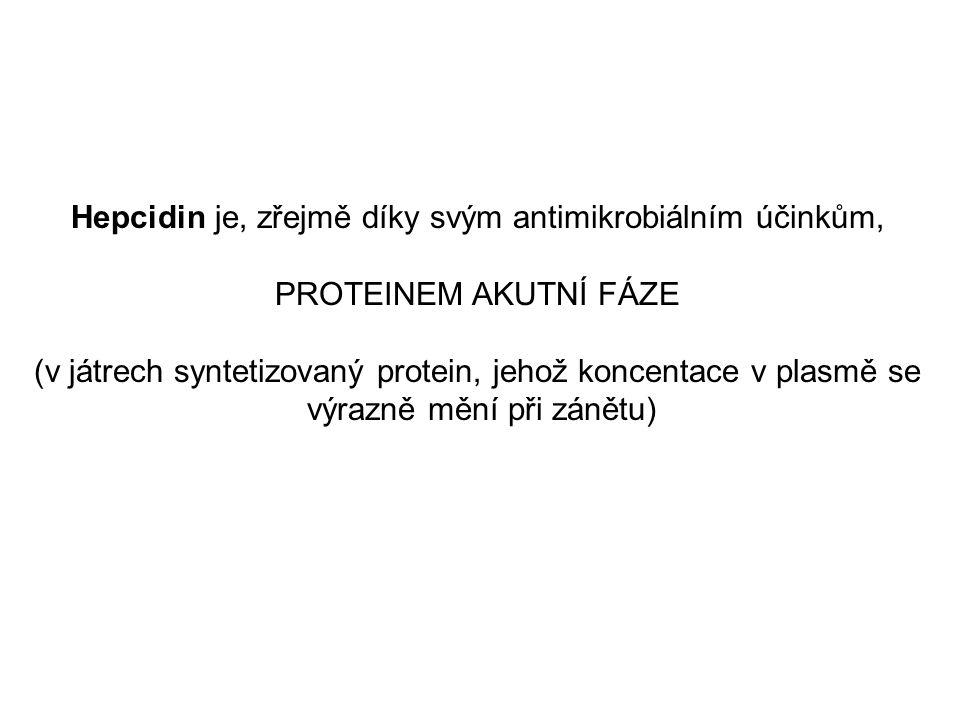 Hepcidin je, zřejmě díky svým antimikrobiálním účinkům,