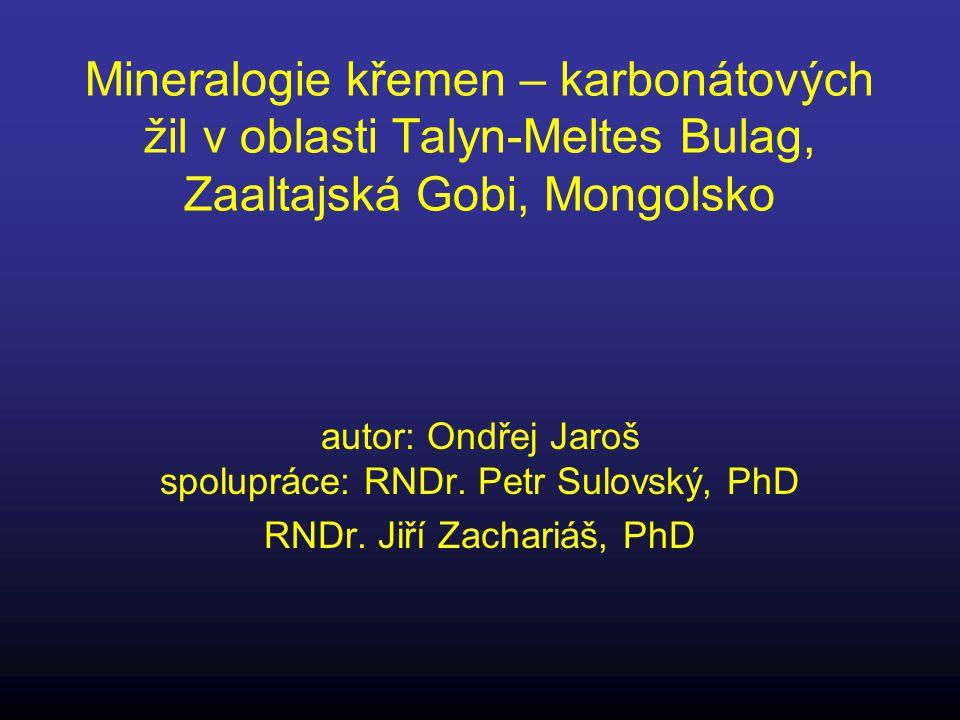 Mineralogie křemen – karbonátových žil v oblasti Talyn-Meltes Bulag, Zaaltajská Gobi, Mongolsko