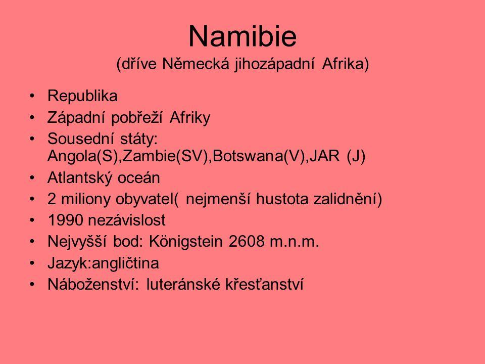 Namibie (dříve Německá jihozápadní Afrika)