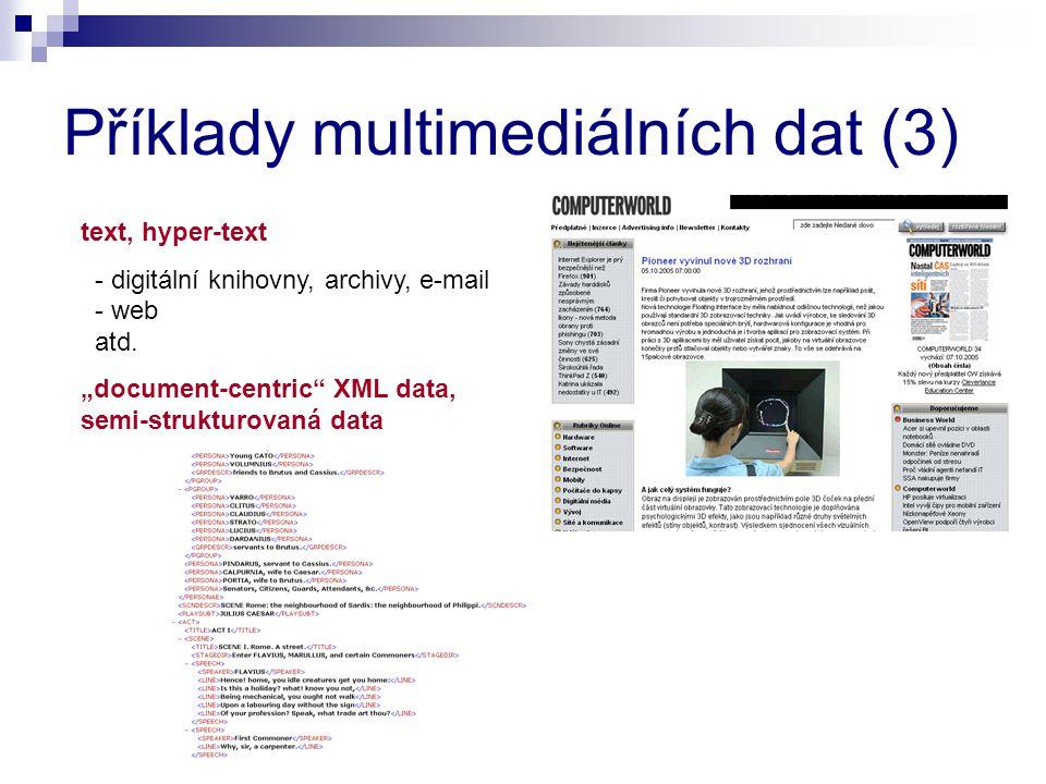 Příklady multimediálních dat (3)