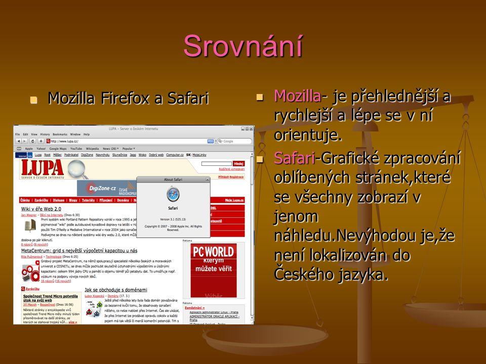 Srovnání Mozilla Firefox a Safari. Mozilla- je přehlednější a rychlejší a lépe se v ní orientuje.