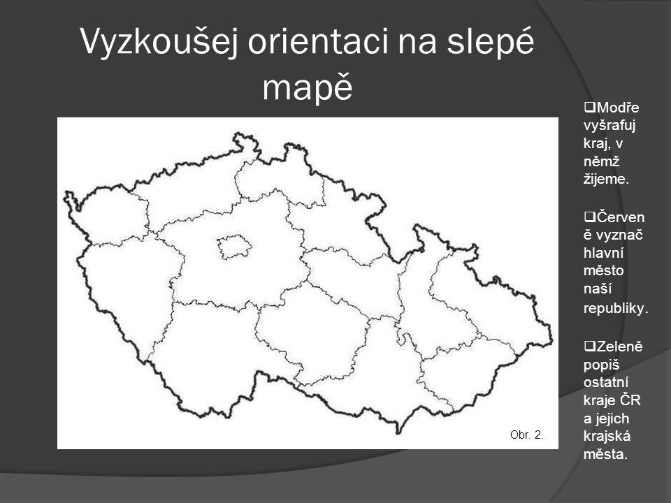Vyzkoušej orientaci na slepé mapě