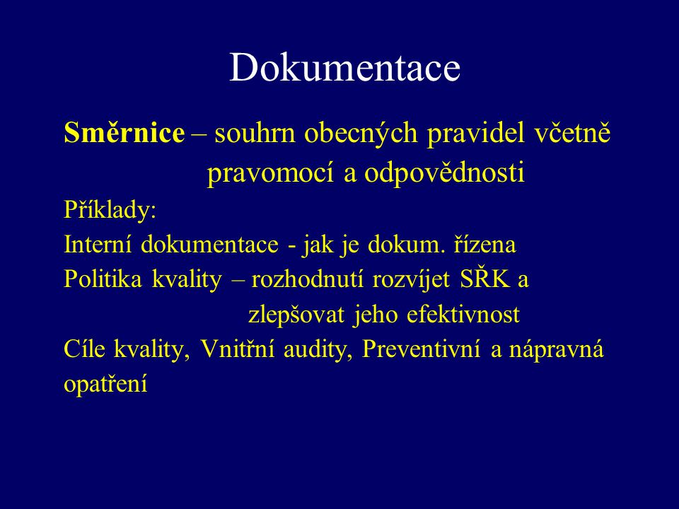 Dokumentace Směrnice – souhrn obecných pravidel včetně