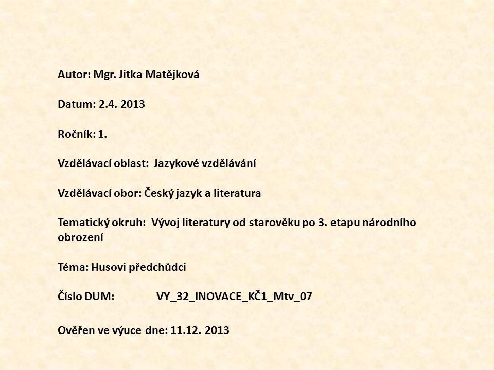 Autor: Mgr. Jitka Matějková