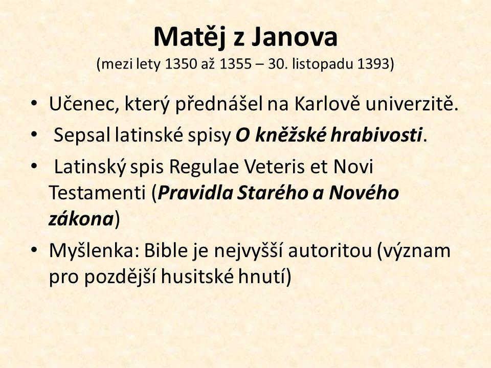 Matěj z Janova (mezi lety 1350 až 1355 – 30. listopadu 1393)