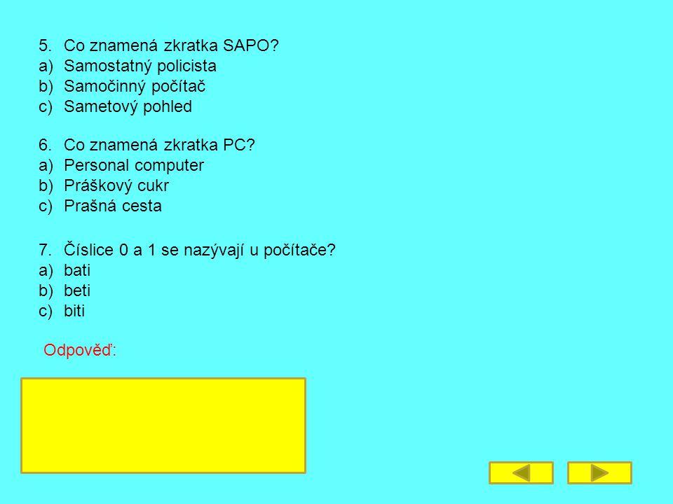 5. Co znamená zkratka SAPO