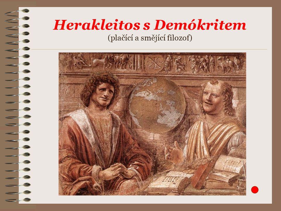 Herakleitos s Demókritem (plačící a smějící filozof)