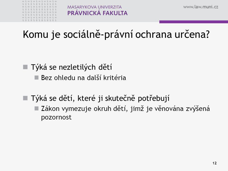 Komu je sociálně-právní ochrana určena
