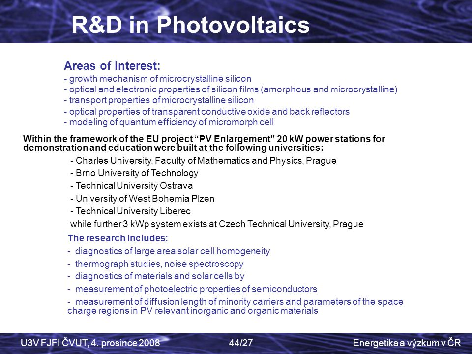 R&D in Photovoltaics Areas of interest: