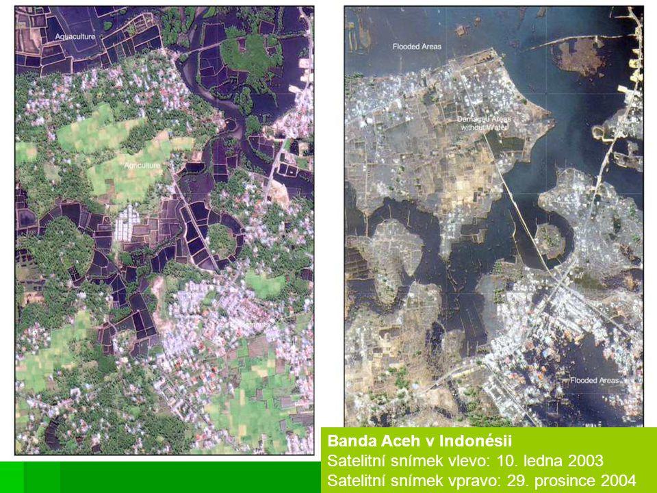 Banda Aceh v Indonésii Satelitní snímek vlevo: 10