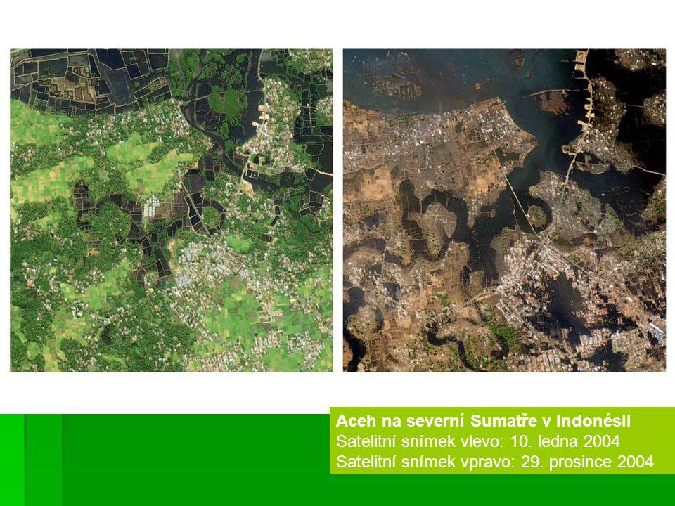 Aceh na severní Sumatře v Indonésii Satelitní snímek vlevo: 10