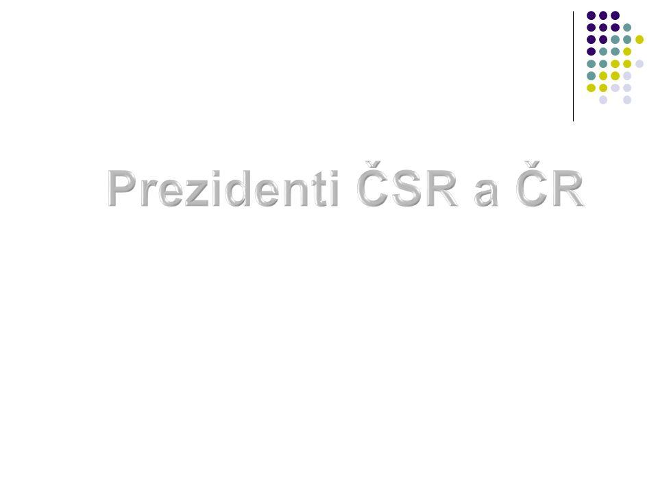 Prezidenti ČSR a ČR