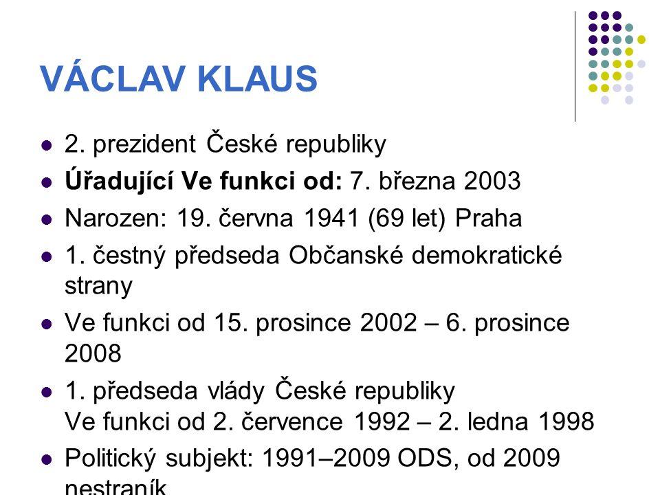 VÁCLAV KLAUS 2. prezident České republiky