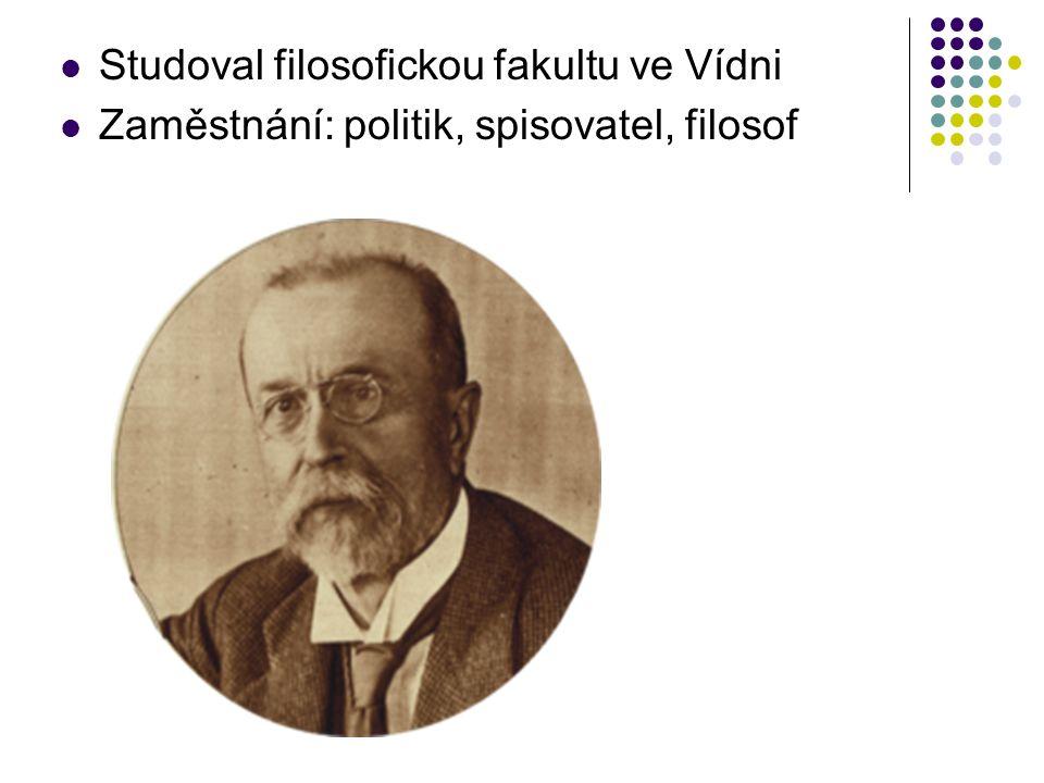 Studoval filosofickou fakultu ve Vídni