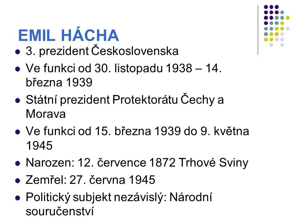 EMIL HÁCHA 3. prezident Československa